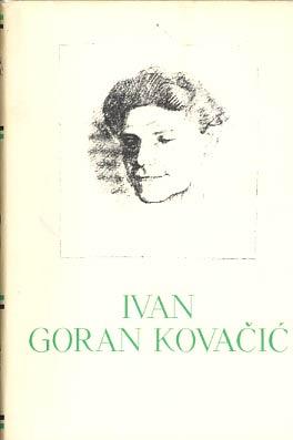 Novele Pjesme Eseji Kritike Ivan Goran Kovacic 40 Kn