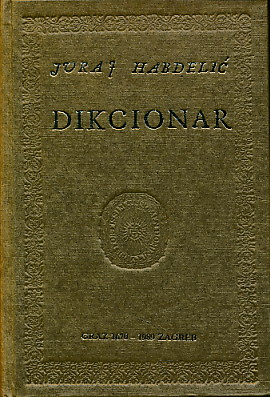 Dikcionar Juraj Habdelic 130 Kn